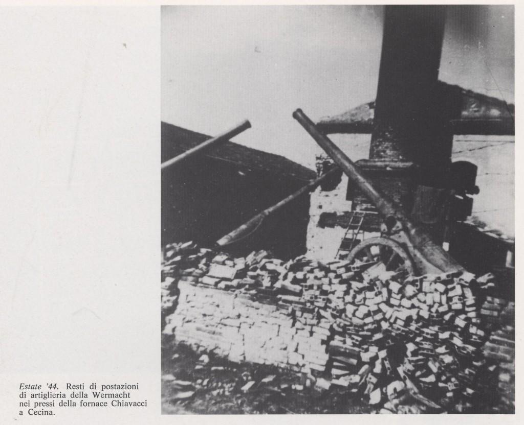 Estate '44 Postazione abbandonate di artiglieria nei pressi della Fornace Chiavacci