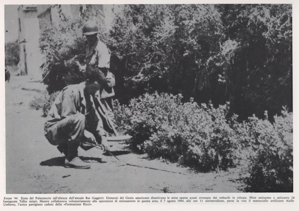 Estate '44 Si disattiva le mine sparse dai tedeschi  Palazzaccio